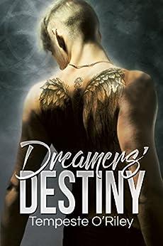 Dreamers' Destiny by [O'Riley, Tempeste]