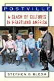 Front cover for the book Postville : a clash of cultures in heartland America by Stephen G. Bloom