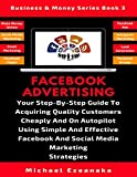 Facebook Advertising: Your Step-By-Step Guide To