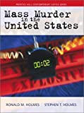 Mass Murder in the United States