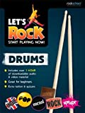 Rockschool: Let's Rock Start Playing Now (Drums)