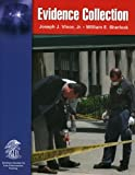 Evidence Collection, Joseph J. Vince and William E. Sherlock, 0763747874