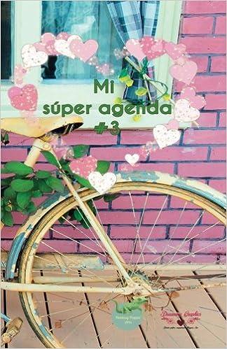 Mi súper agenda #3 (Spanish Edition): Susana Escarabajal ...