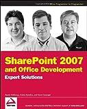 SharePoint 2007 and Office Development, Randy Holloway and Steve Caravajal, 047009740X