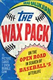 "Brad Balukjian, ""The Wax Pack: On the Open Road in Search of Baseball's Afterlife"" (U Nebraska Press, 2020)"