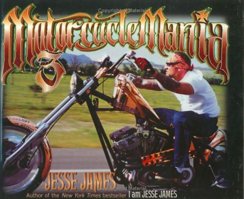Motorcycle Mania 3: Jesse James Rides PDF