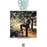 Grant Green Alive!