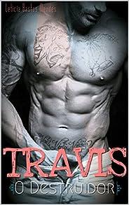 """Travis: """"O Destru"""