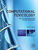 img - for Computational Toxicology: Methods and Applications for Risk Assessment (2013-07-31) book / textbook / text book