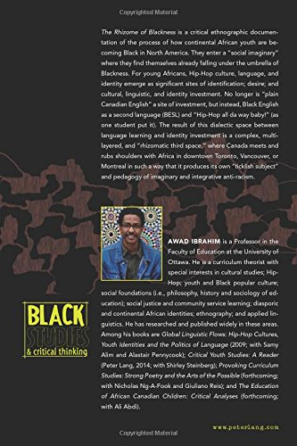 The Rhizome of Blackness: A Critical Ethnography of Hip-Hop Culture, Language, Identity, and the Politics of Becoming (Black Studies and Critical Thinking) by Peter Lang Inc., International Academic Publishers