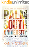 Palm South University: Season 1, Episode 4 (Palm South University Season 1)