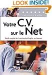 VOTRE C.V.SUR LE NET : GUIDE COMPLET...