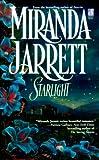 Starlight, Miranda Jarrett, 074340355X