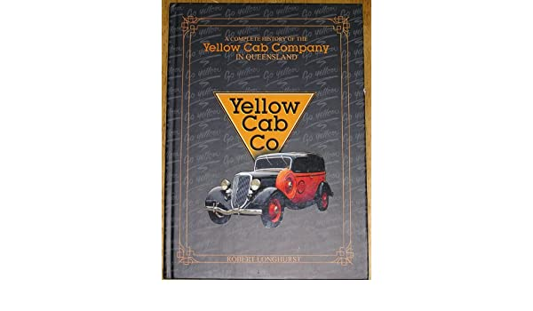 A Complete History of the Yellow Cab Company in Queensland: Robert