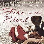 Fire in the Blood | Irene Nemirovsky