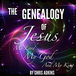 The Genealogy of Jesus Audiobook