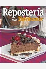 Reposteria Con Thermomix (El Rincón Del Paladar) Edición Kindle