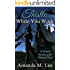 Thistle While You Work: A Wicked Witches of the Midwest Short