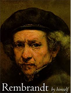 A Study in Seventeenth-Century Identity Rembrandts Self-Portraits
