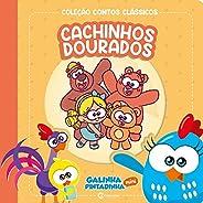 CONTOS CLASSICOS GALINHA PINTADINHA MINI - CACHINHOS DOURADOS