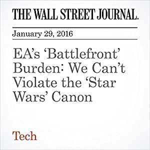 EA's 'Battlefront' Burden: We Can't Violate the 'Star Wars' Canon