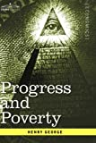 Progress and Poverty, Henry George, 1596059516