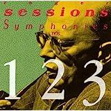Sessions: Symphonies Nos. 1, 2, & 3