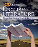 AP Advantage English Literature : Close Reading and Analytic Writing, Bloy, Barbara, 1413813461