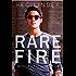 Rare Fire: A Rock Star Romance (The Saving Graces Book 3)