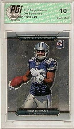premium selection 631c3 4703d Dez Bryant 2010 Topps Platinum Chrome Rookie Card PGI 10
