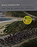 Biochemistry : A Short Course, Tymoczko, John L. and Berg, Jeremy M., 1464104867