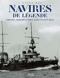 L'Atlas des navires de légende par  Atlas