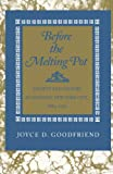 img - for Before the Melting Pot: Society and Culture in Colonial New York City, 1664-1730 book / textbook / text book