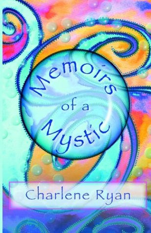 Memoirs of a Mystic