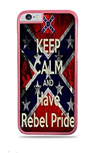 Keep Calm And Have Rebel Pride iPhone 6 Plus Pink Hardshell Case