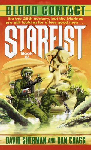 Blood Contact (Starfist, Book 4)
