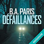 Défaillances | B. A. Paris