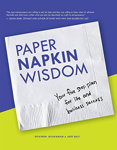 Paper Napkin Wisdom: Your Five Step Plan For Life and Business Success (Cut Napkin)