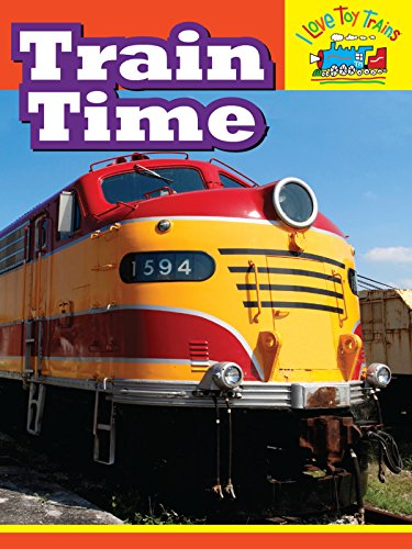 I Love Toy Trains - Train Time (Toy Love Store Trains)