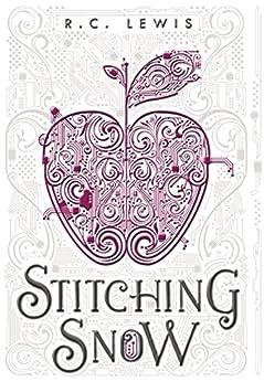 Stitching Snow by [Lewis, R.C.]