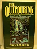 The Outpouring 9780802461018