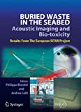 Buried Waste in the Seabed - Acoustic Imaging and Bio-Toxicity 9783642066351