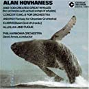 Alan Hovhaness: And God Created Great Whales / Concerto No. 8 for Orchestra / Anahis (Fantasy for Chamber Orchestra) / Elibris / Alleluia and Fugue