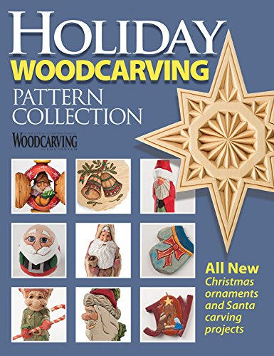 Holiday Woodcarving Pattern Collection (Woodcarving Illustrated Magazine) ()