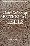 Tissue Culture of Epithelial Cells, , 1468448161