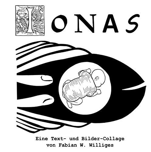 Jonas: Eine Text- und Bilder-Collage