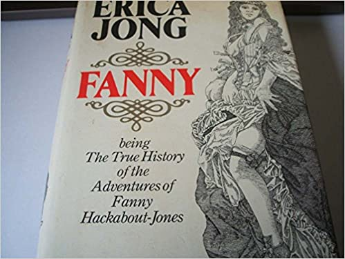Book Fanny : ' Being The True History Of The Adventures Of Fanny Hackabout-Jones'