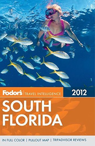 Fodor's South Florida 2012 (Full-color Travel - Palm City Beach In Place West