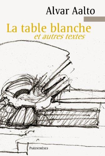 La table blanche et autres textes