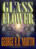 The Glass Flower (English Edition)